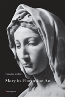 Mary in Florentine Art