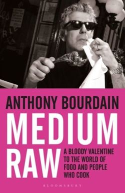 Medium Raw A Bloody Valentine to the World of Food