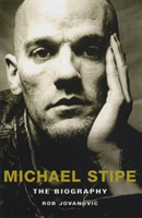 Michael Stipe The Biography
