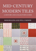 Mid-Century Modern Tiles A History and Collector's Guide