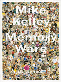 Mike Kelley – Memory Ware