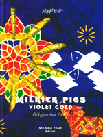 Milkier Pigs & Violet Gold Philippine Food Stories