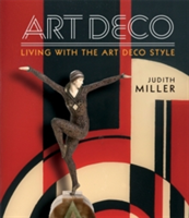 Miller's Art Deco Living with the Art Deco Style