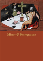 Mirror & Pomegranate Works from the private archives of Andrey Tarkovsky and Sergei Parajanov