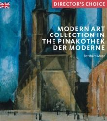 Modern Art Collection in the Pinakothek der Moderne Munich Director's Choice