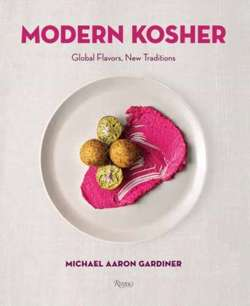 Modern Kosher : Global Flavors, New Traditions
