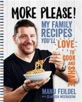 More Please! My Family Recipes You'll Love to Cook and Share