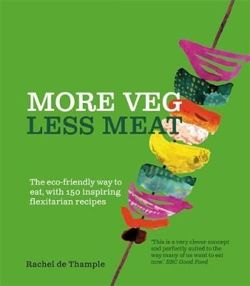 More Veg, Less Meat: The eco-friendly way to eat