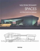 Multidisciplinary Spaces Architectural Complexes