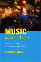 Music as Social Life The Politics of Participation