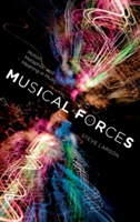 Musical Forces Motion, Metaphor, and Meaning in Music