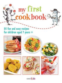 My First Cookbook: 35 fun and easy recipes for children aged 7 years +