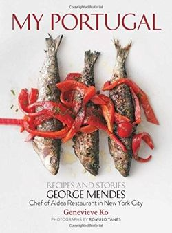 My Portugal: Recipes and Stories Recipes and Stories