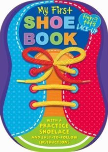 My first Shoe Book. 1, 2 Buckle My Shoe