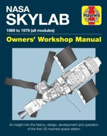 NASA Skylab Owners' Workshop Manual : 1969 to 1974