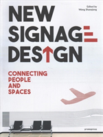 New Signage Design Connecting People & Spaces