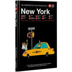 New York: The Monocle Travel Guides