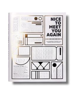 Nice to Meet You Again: Visual Greetings on Business Cards, Greeting Cards and Invitations