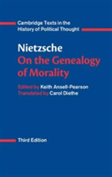 Nietzsche: On the Genealogy of Morality and Other Writings
