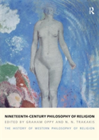 Nineteenth-Century Philosophy of Religion The History of Western Philosophy of Religion, Volume 4