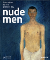 Nude Men From 1800 to the Present Day