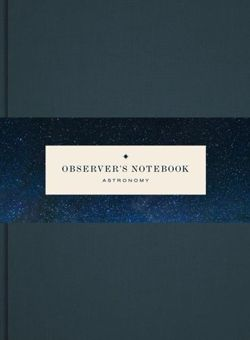 Observer's Notebook Astronomy
