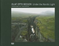 Olaf Otto Becker Under the Nordic Light. Iceland 1999-2011