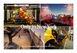 Only in New York : Photography from the New York Times