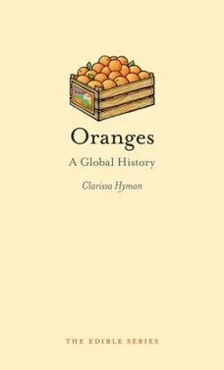 Oranges - A Global History
