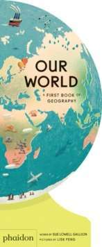 Our World : A First Book of Geography