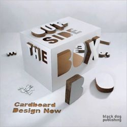 Outside the Box: Cardboard Design Now