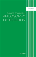 Oxford Studies in Philosophy of Religion, Volume 7