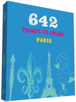 Paris: 642 Things to Draw