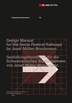 Passenger Information System: Design Manual for the Swiss Federal Railways by Josef Muller-Brockmann
