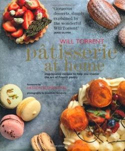 Patisserie at Home - Step-by-step recipes to help you master the art of French pastry