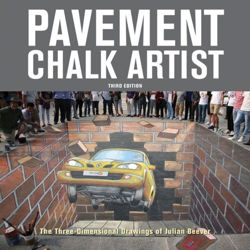 Pavement Chalk Artist The Three-Dimensional Drawings of Julian Beever