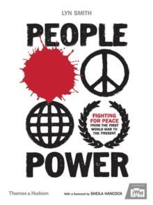 People Power: Fighting for Peace from the First World War to the Present
