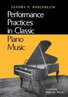 Performance Practices in Classic Piano Music Their Principles and Applications
