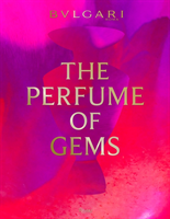 Perfume According to Bulgari The Gem Route