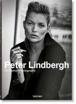 Peter Lindbergh On Fashion Photography - WYDANIE XL