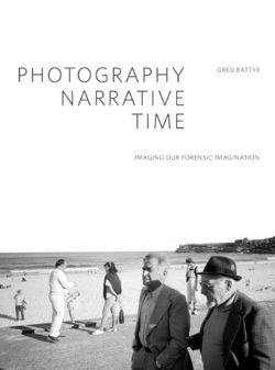 Photography, Narrative, Time: Imaging Our Forensic Imagination