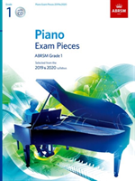 Piano Exam Pieces 2019 & 2020, ABRSM Grade 1, with CD Selected from the 2019 & 2020 syllabus