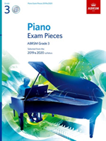 Piano Exam Pieces 2019 & 2020, ABRSM Grade 3, with CD Selected from the 2019 & 2020 syllabus