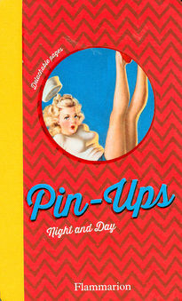 Pin-Ups Night and Day (detachable pages)