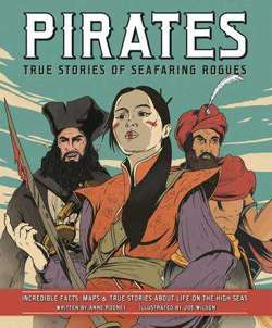 Pirates - True Stories of Seafaring Rogues