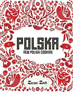 Polska New Polish Cooking