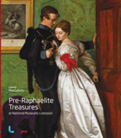 Pre-Raphaelite Treasures at National Museums Liverpool