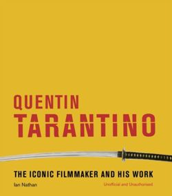Quentin Tarantino : The iconic filmmaker and his work