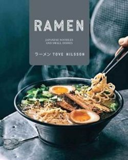 Ramen : Japanese Noodles & Small Dishes