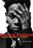 Reading Basquiat Exploring Ambivalence in American Art